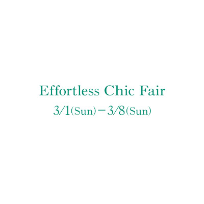 Effortless Chic Fair